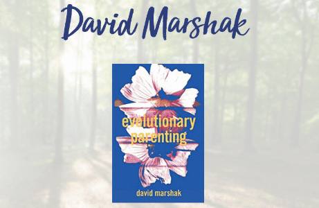 David Marshak's Evolutionary Parenting book cover